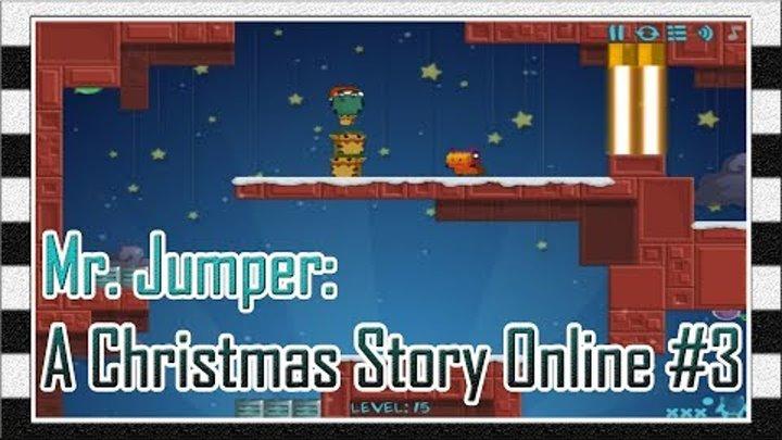 Игра Мистер Прыгун: Рождественская История Онлайн #3 - Прохождение Игры с 14 до 15 Уровня / Levela