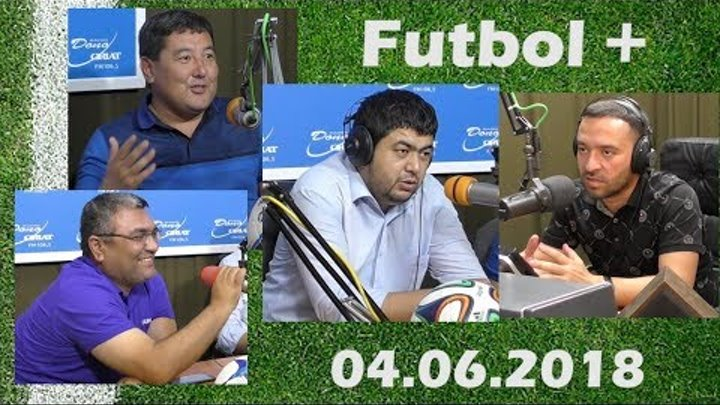 Футбол плюс (04.06.2018)
