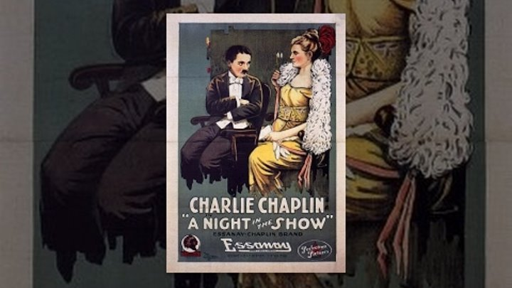 Charlie Chaplin: A Night in the Show