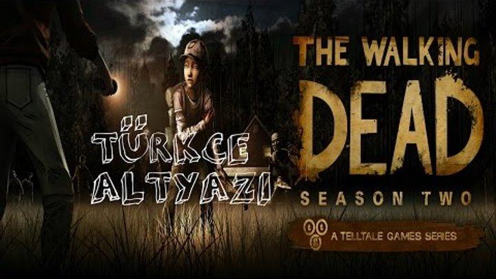 The Walking Dead Sezon 2 Bölüm 1 #Geriye Kalanlar