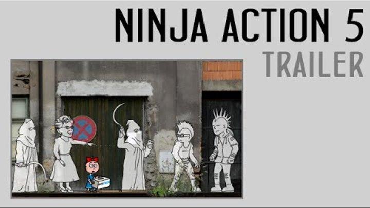 Ниндзя в деле 5: Трейлер l Ninja Action 5: Trailer