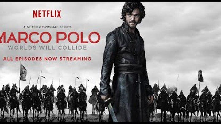"""Марко Поло (Marco Polo) 2016 2 сезон Русский трейлер от Kinopictures.net"""""""