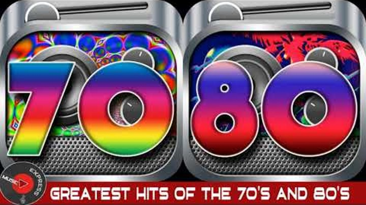 Top 100 Greatest Hits Of 70's & 80's - Best Songs Of The 70s and 80s