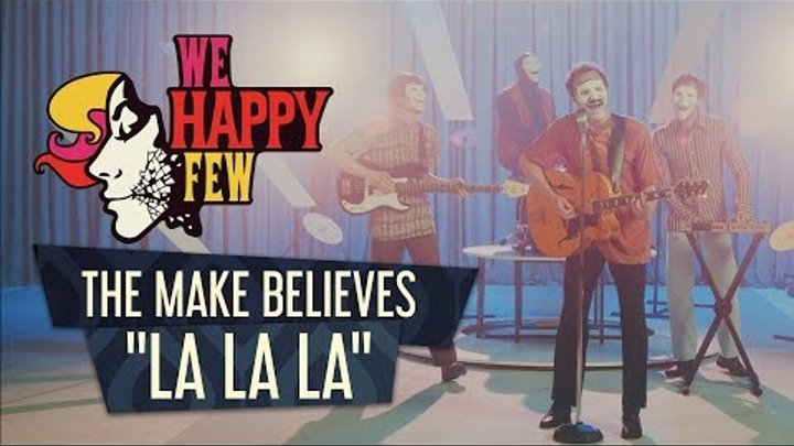 The Make Believes - La La La (Official Music Video)