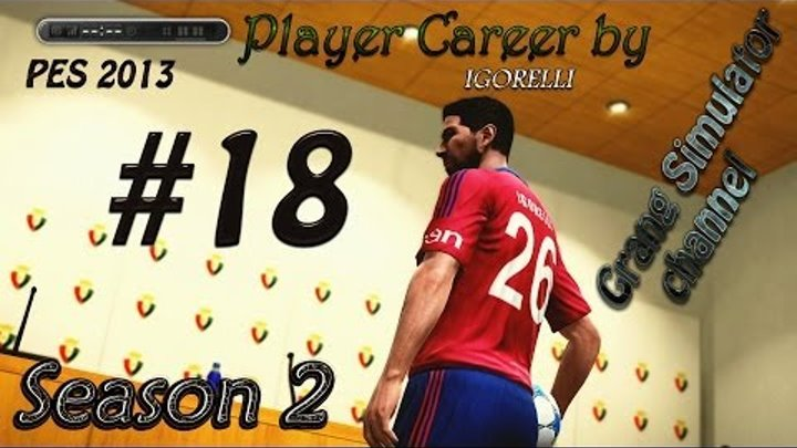 "PES 2013 Player Career [Season 2] (Серия 18) ""Реванш с Днепром?"""
