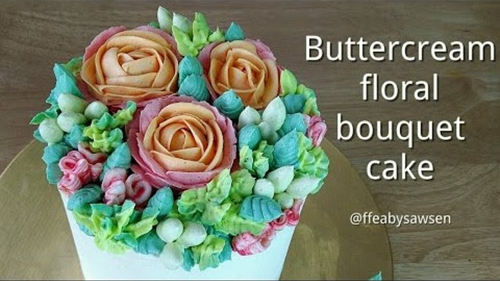How to pipe a buttercream flower bouquet cake- ft rose, parrot tulip, carnation, hypericum & leaves