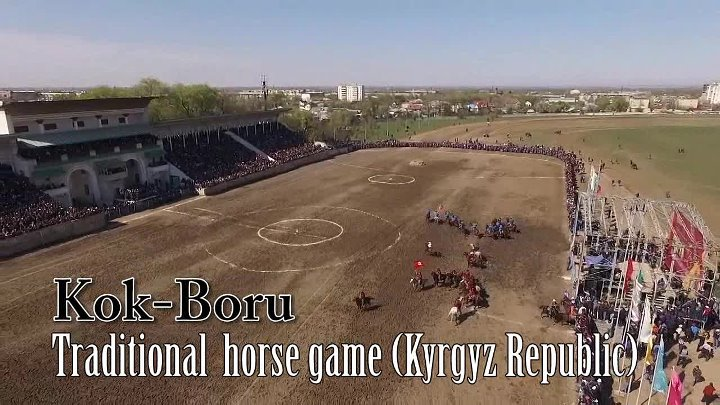 Kok-Boru, traditional horse game (Kyrgyz Republic)