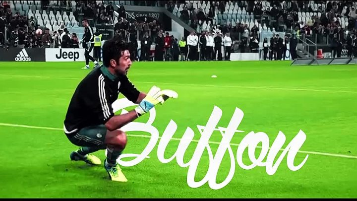 Buffon 2016 - The Greatest of All Time 720 НD