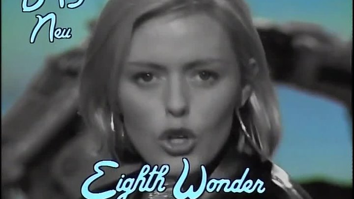 Eighth Wonder – I'm Not Scared