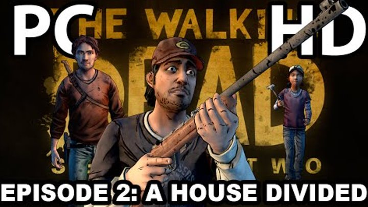 The Walking Dead Season Two (PC) (Episode Two) A House Divided