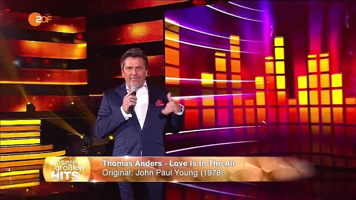 Thomas Anders - Love is In The Air (ZDF 09.07.2016 ) Unsere größten Hits