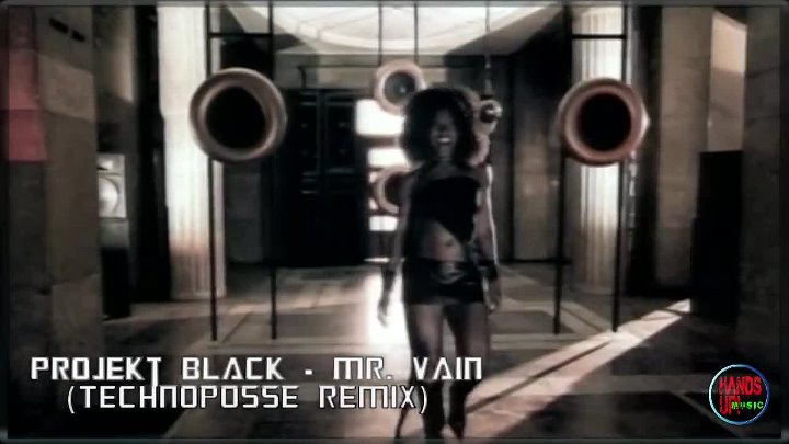 Projekt Black - Mr. Vain (Technoposse Video Edit)