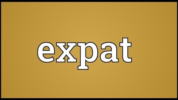 Expat Meaning