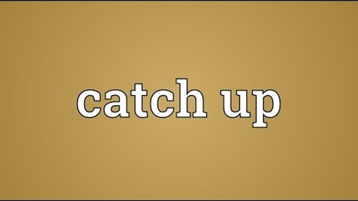 catch meaning - 720×405