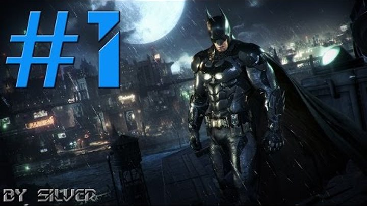 Batman: Arkham Knight #1 [Бэтмобиль] Ultra settings