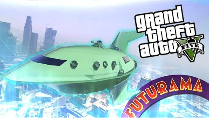 GTA 5 Моды: FUTURAMA - Planet Express Ship