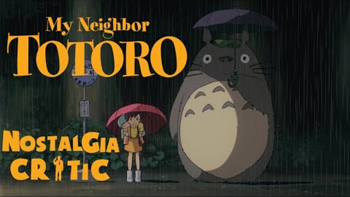 Disneycember: My Neighbor Totoro (rus vo G-NighT) / Nostalgia Critic: Мой сосед Тоторо