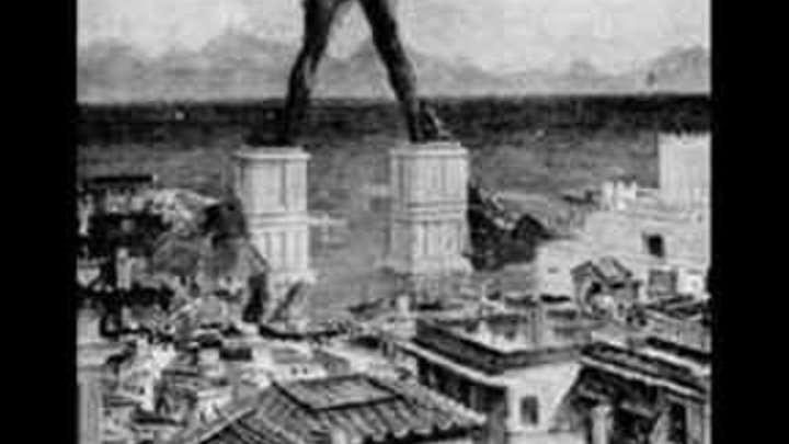 Колосс Родосский (6 чудо света)-The Colossus of Rhodes (6 Wonder of the World)