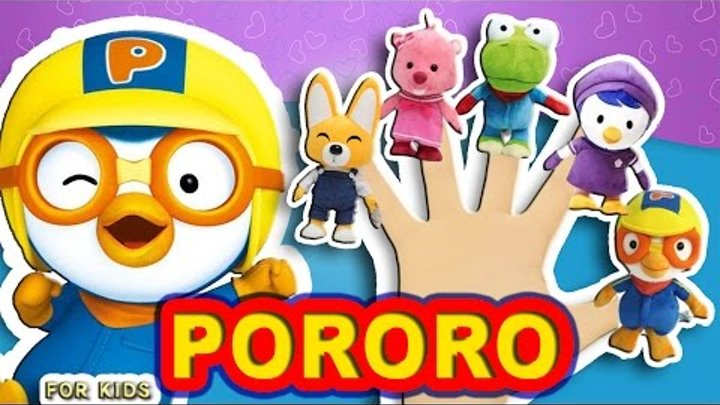 PORORO Friends Finger Family FINGER SONG Nursery Rhyme - Kids Songs - FOR KIDS