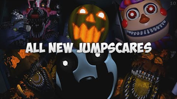 ВСЕ НОВЫЕ СКРИМЕРЫ - ALL NEW JUMPSCARES - FNAF 4 Halloween Edition