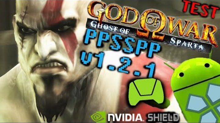 God of War: Ghost of Sparta PPSSPP v1.2.1 (TEST) on NVIDIA SHIELD Android TV (Tegra X1) 1080p