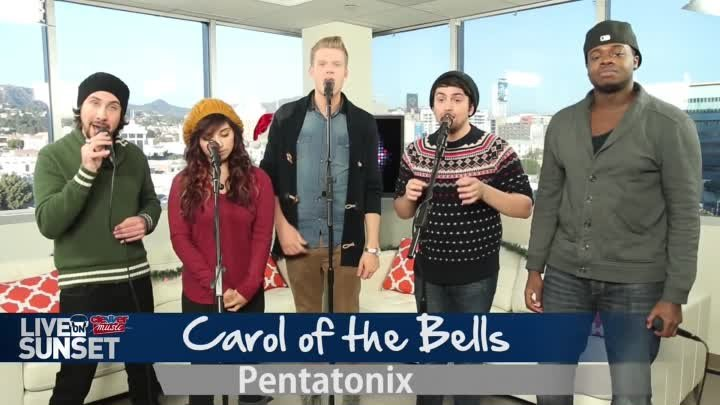 "PENTATONIX ""CAROL OF THE BELLS"" A CAPPELLA PERFORMANCE- LIVE ON SUNSET"