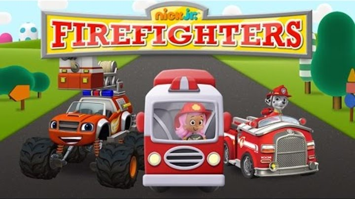 Nick Jr Firefighters - Paw Patrol Bubble Guppies Blaze and The Monster Machines Games for Kids Movie