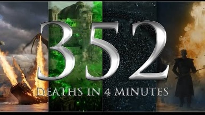 Game Of Thrones || 352 deaths in 4 minutes (6 season)