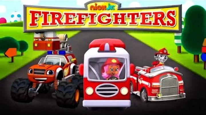 Nick Jr Firefighters : Paw Patrol Bubble Guppies - Blaze Monster Machines