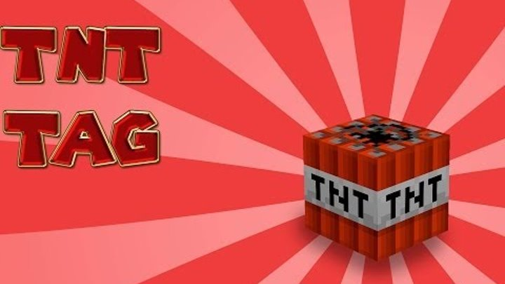 Minecraft : MINI-GAME - TNT TAG