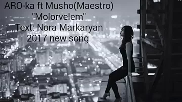 ARO-ka ft Musho(Maestro) - Molorvelem 2017 new