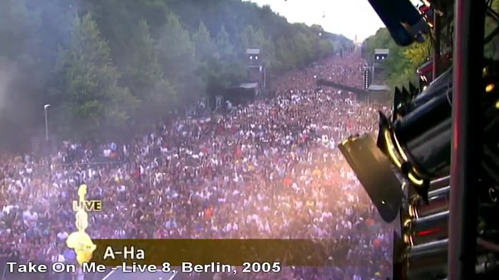 A-ha - Take On Me - Live 8, Berlin - 2005