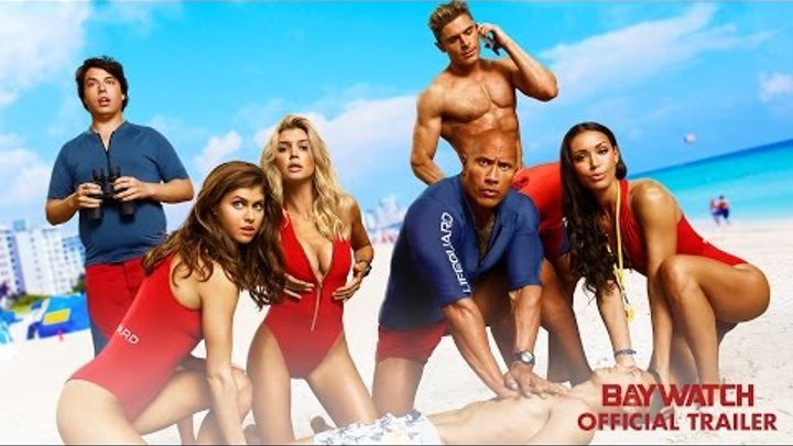 Baywatch (2017) -Official Trailer - Paramount Pictures