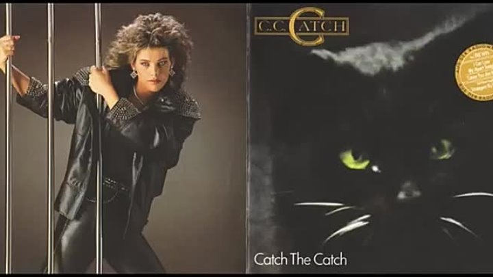 C. C. Catch - You Can Be My Lucky Star Tonight -