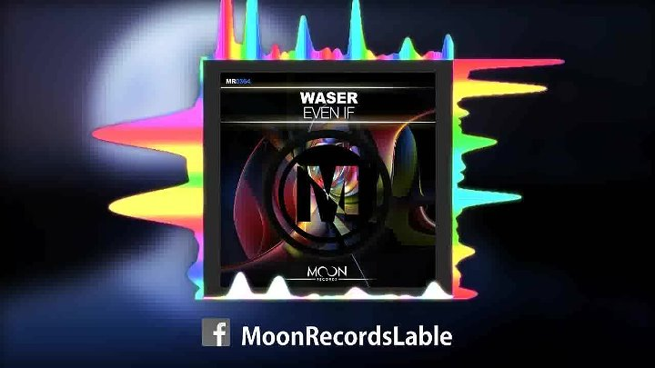 WASER - Even if (Extended Mix)