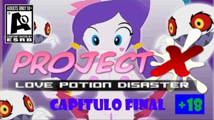!!!RESCATAMOS A SONIC¡¡¡ | !PROJECT X - LOVE POTION DISASTER¡ Cap. 4 !FINAL¡ (+18)