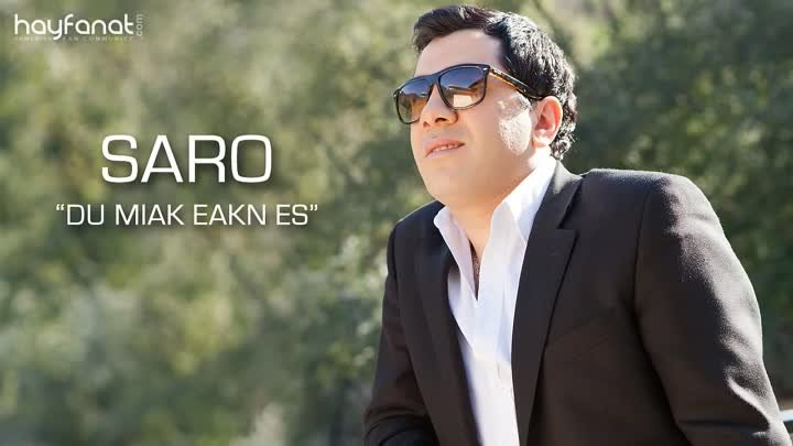 Saro - Du Miak Eakn Es (Audio) // Armenian Pop // HF Exclusive Premiere // HD