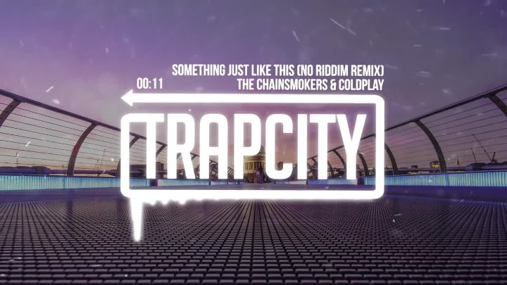 The Chainsmokers & Coldplay - Something Just Like This (No Riddim Remix)