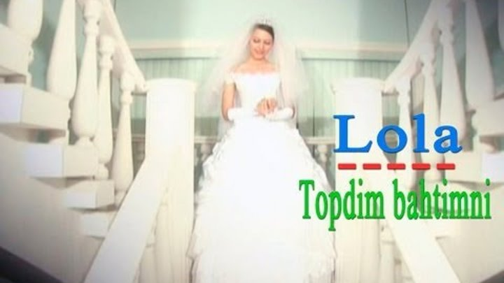 Lola - Topdim bahtimni (Official music video)