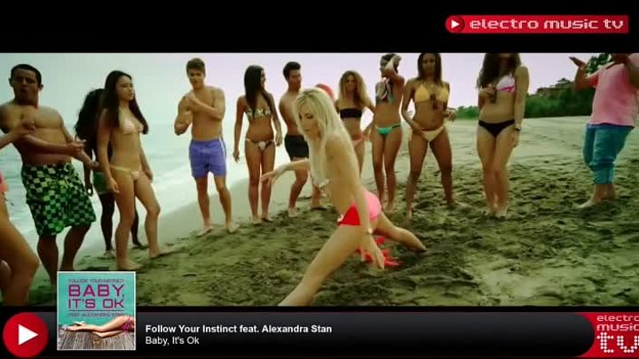 Follow Your Instinct feat. Alexandra Stan - Baby, It's OK (Official Video)