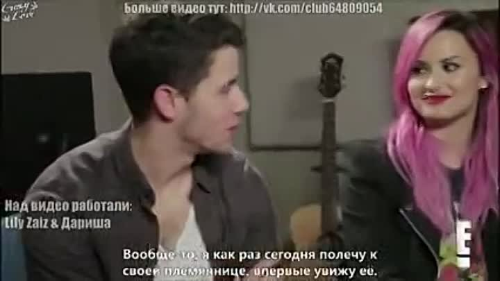 Nick Jonas Calls Being an Uncle Amazing ft Demi Lovatо [RusSub]