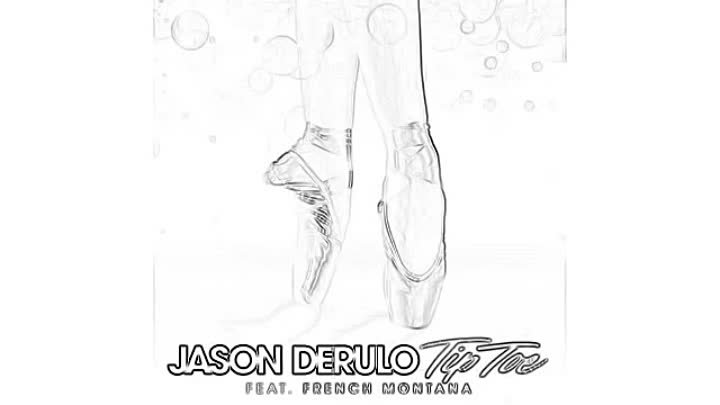 Jason Derulo - tip toe feat. French Montana (My Official Lyric)