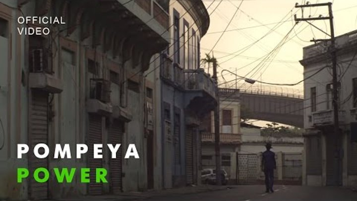 POMPEYA - Power (Official Video)