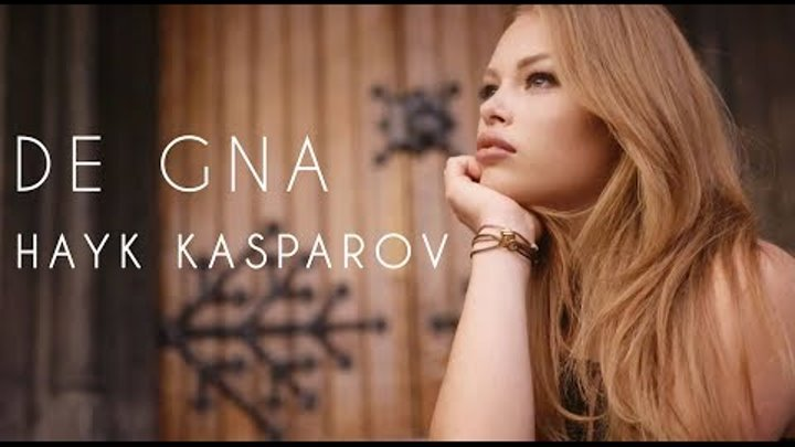 Hayk Kasparov - De gna /Official Music Video 2017/