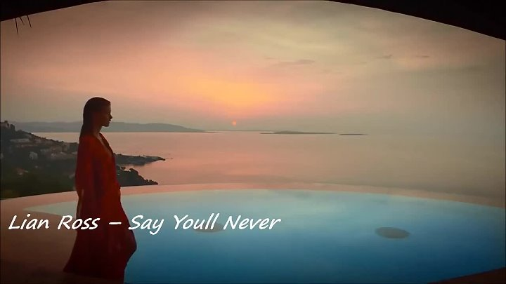 Lian Ross – Say Youll Never.