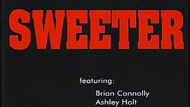 Sweet ( Brian Connolly) - Sweeter - 1980