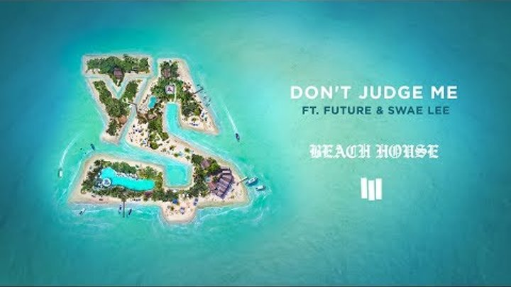 Ty Dolla $ign - Don't Judge Me ft. Future & Swae Lee [Official Audio]