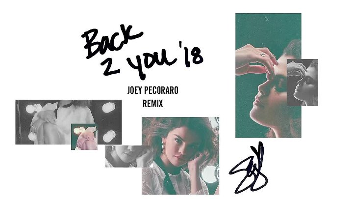 Selena Gomez - Back To You (Joey Pecoraro Remix_Audio)