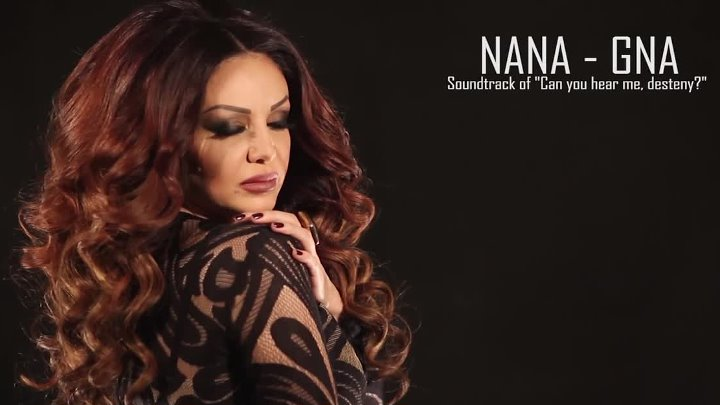 Նանա - Գնա // Nana - Gna 【Music Video New 2015】 © BLACK ♫ MUSIC