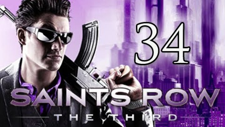 Saints Row 3 the Third Walkthrough - Part 34 Air Steelport Let's Play (Gameplay/Commentary)